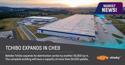 Tchibo rozšiřuje distribuční centrum v Chebu o 30.000 m2