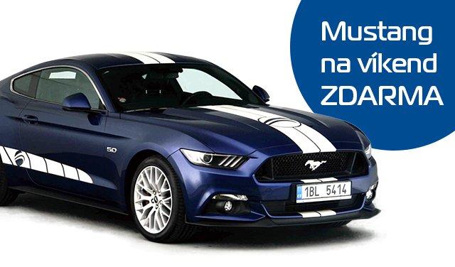 Získejte zapůjčení Fordu Mustang GT až na víkend ZDARMA